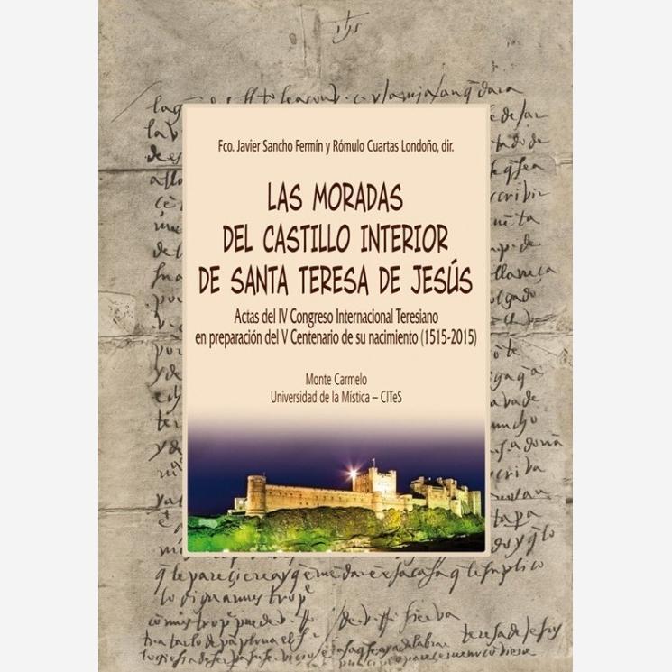 Las Moradas del Castillo Interior de Santa Teresa de Jesús