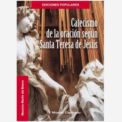 Catecismo de la oración según Santa Teresa de Jesús