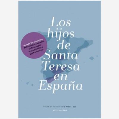 Los hijos de Santa Teresa en España