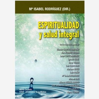 Espiritualidad y salud integral
