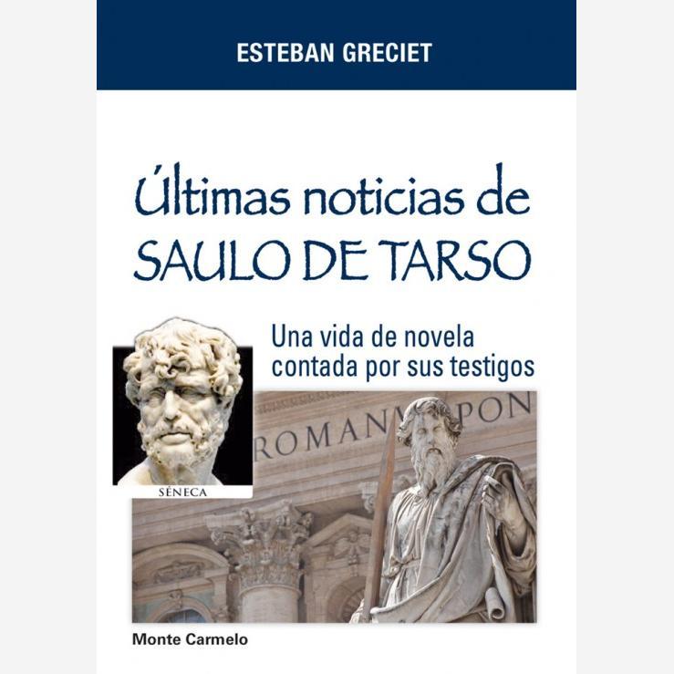 Últimas noticias de Saulo de Tarso