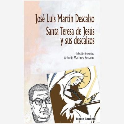 Santa Teresa de Jesús y sus descalzos