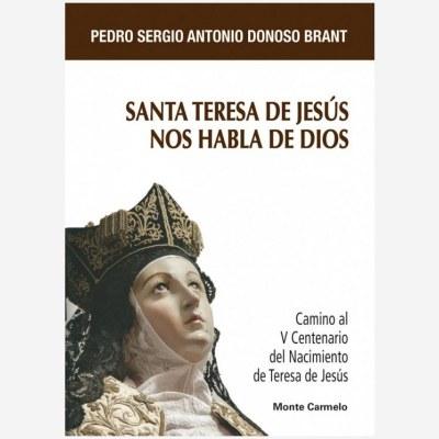Santa Teresa de Jesús nos habla de Dios