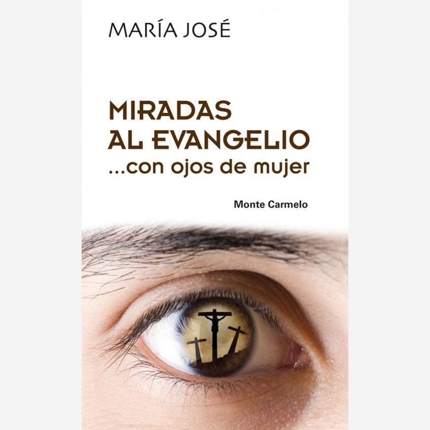 Miradas al Evangelio