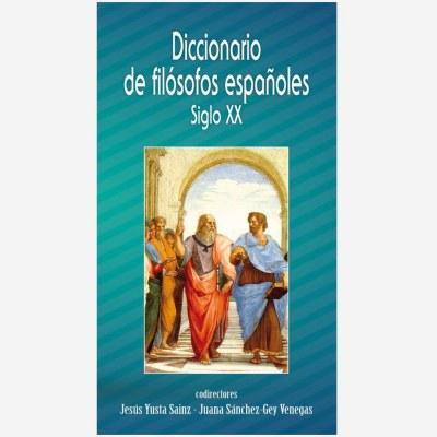 Diccionario de filósofos españoles Siglo XX