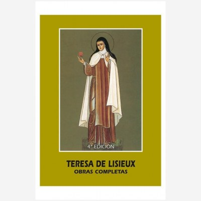 Teresa de Lisieux. Obras Completas