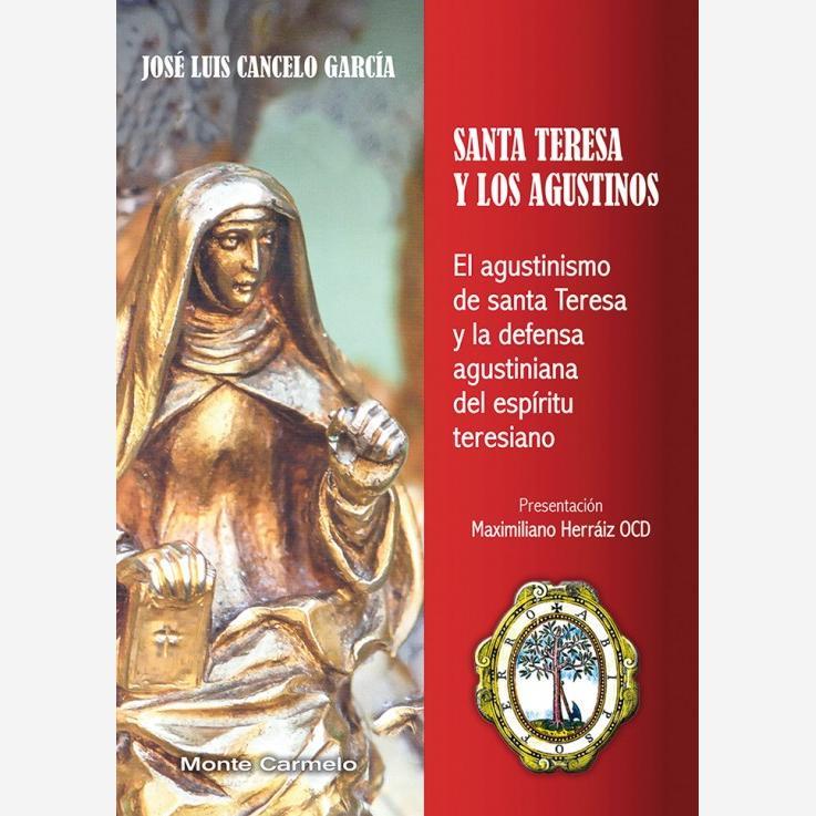 Santa Teresa y los Agustinos
