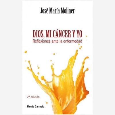 Dios, mi cáncer y yo