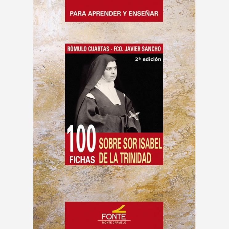 100 Fichas sobre Sor Isabel de la Trinidad