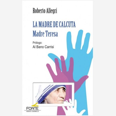 La Madre de Calcuta. Madre Teresa