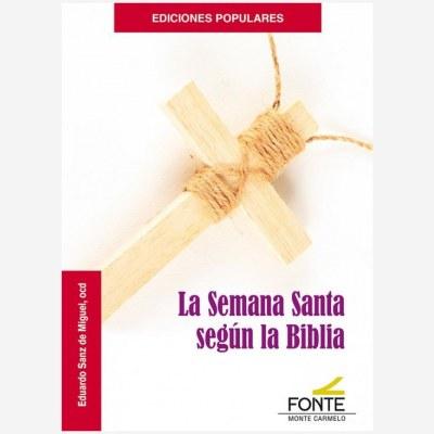 La Semana Santa según la Biblia