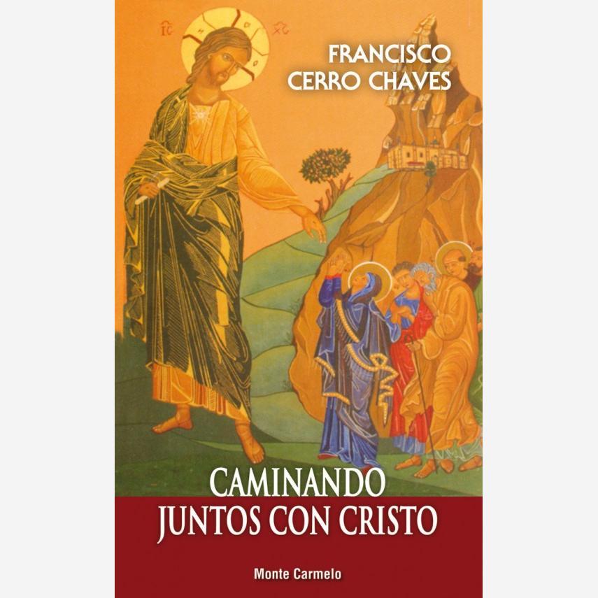 Caminando juntos con Cristo