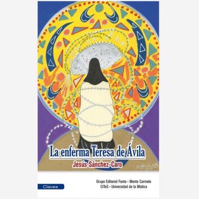 La enferma Teresa de Ávila