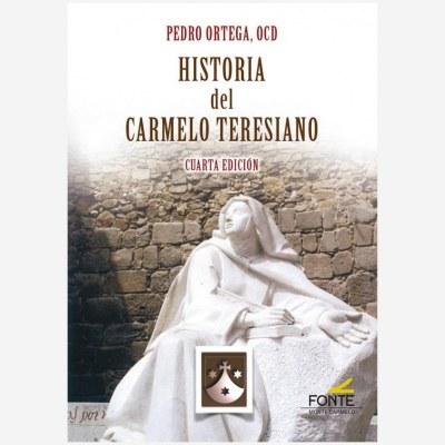 Historia del Carmelo Teresiano