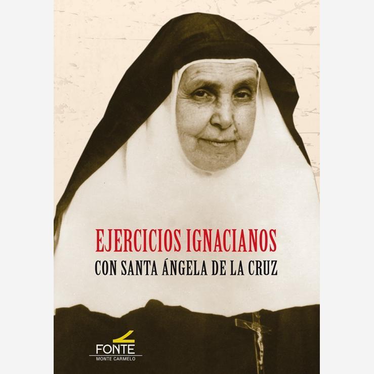 Ejercicios Ignacianos con santa Ángela de la Cruz