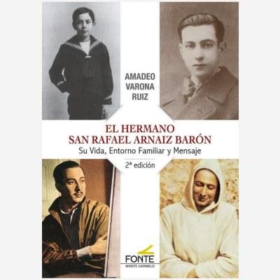 El Hermano San Rafael Arnáiz Barón