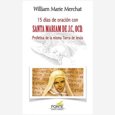 15 días de oración con Santa Mariam de J.C., OCD