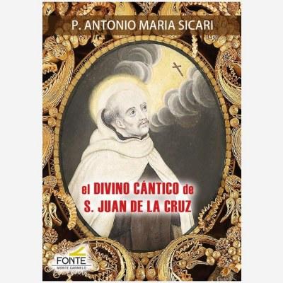 El Divino Cántico de S. Juan de la Cruz