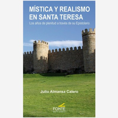 Mística y realismo en Santa Teresa