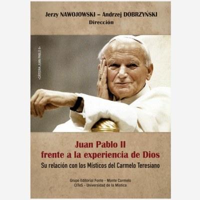 Juan Pablo II frente a la experiencia de Dios
