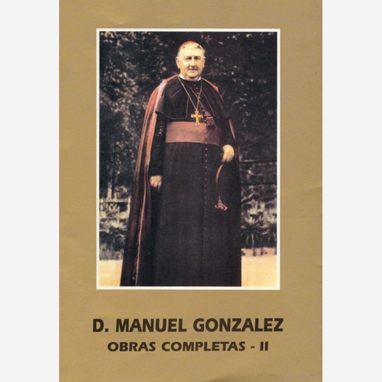 San Manuel González. Obras Completas -II