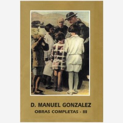 San Manuel González. Obras Completas III
