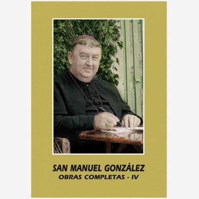 San Manuel González. Obras Completas -IV