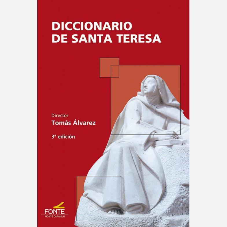 Diccionario de Santa Teresa - 3ª Edición