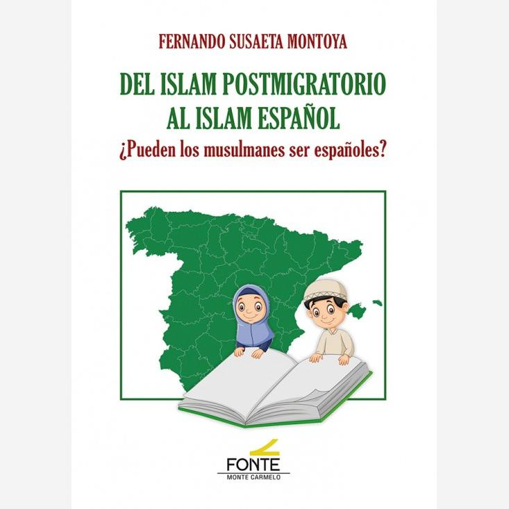 Del islam postmigratorio al islam español