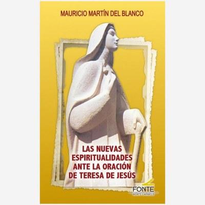 Las nuevas espiritualidades ante la oración de Teresa de Jesús