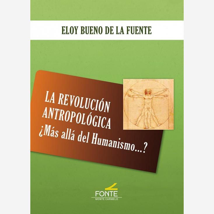 revolución antropológica ¿Más alla del humanismo?