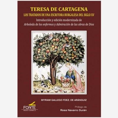 Teresa de Cartagena. Los tratados de una escritora burgalesa del siglo XV