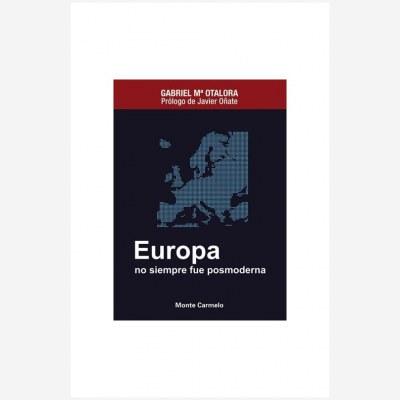 Europa no siempre fue posmoderna